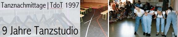 Tanznachmittage und Tag der offenen Tür (28.02./01.03./02.03.1997)