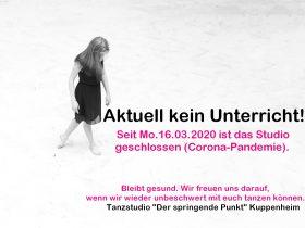 Tanzpause/Corona-Virus: Tanzstudio geschlossen!