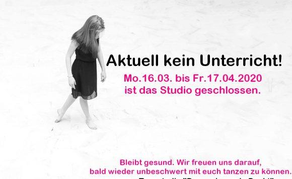 WICHTIG! Tanzstudio bis 17.04.2020 geschlossen!