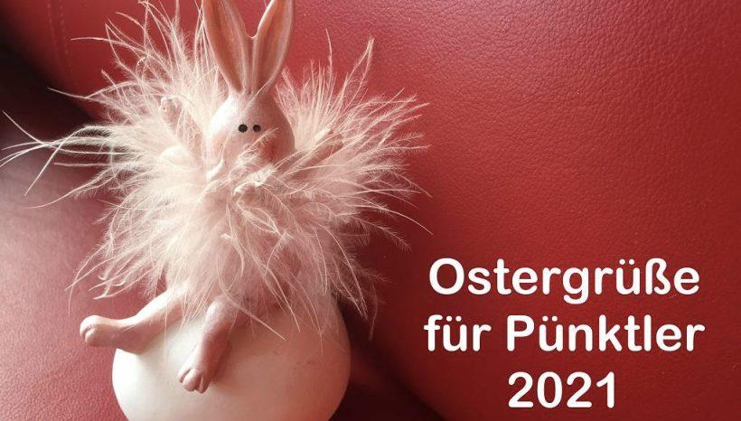 @Pünktler - Ostergrußfilm aller Lehrkräfte, 4neue Videos, auch April 2021 geschlossen (Pandemie)