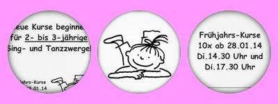 neue Kurse für 2- bis 3-Jährige Sing-und-Tanzzwerge ab Januar 2014